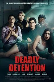Deadly Detention