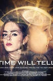 Time Will Tell
